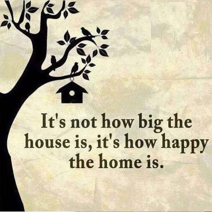Its Not How Big The House Is