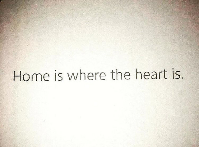 Home Is Where The Heart...