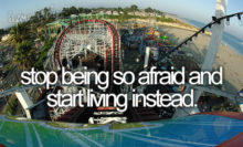 Stop Being So Afraid