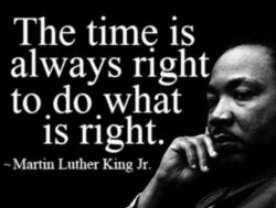 The Time is Always Right Martin Luther