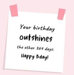 Your Birthday Outshines...